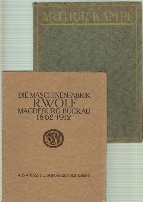 - Die Maschinenfabrik R. Wolf Magdeburg-Buckau 1862-1912. Mit einem Vorwort von Konrad Matschoss und Photographien von Waldemar Titzenthaler sowie Bildtafeln nach Gemälden von Arthur Kampf. Dazu eine Beigabe.