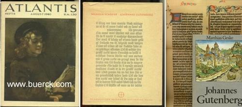 - Atlantis, Heft August 1940: Gutenberg-Heft. Mit zahlreichen, teils farbigen Abbildungen und Faksimiles. Mit 2 Beigaben.