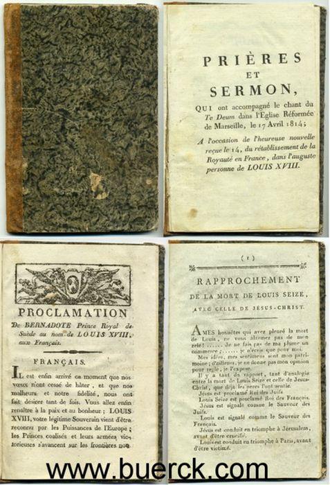 - Sammelband mit drei kleinen royalistischen Schriften aus Marseille, davon zwei mit Druckerlaubnis durch den Rat der  Präfektur, Gras-Salicis.