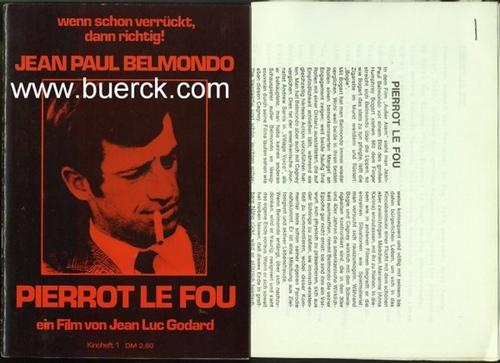 - Pierrot le Fou. Ein Film von Jean-Luc Godard. Programmheft zum Film mit Jean-Paul Belmondo. Mit s/w-Abbildungen.