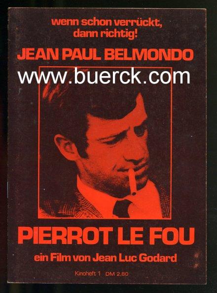 - Pierrot le fou von Jean-Luc Godard. Programmheft zum Film mit Jean-Paul Belmondo. Mit s/w-Abbildungen.