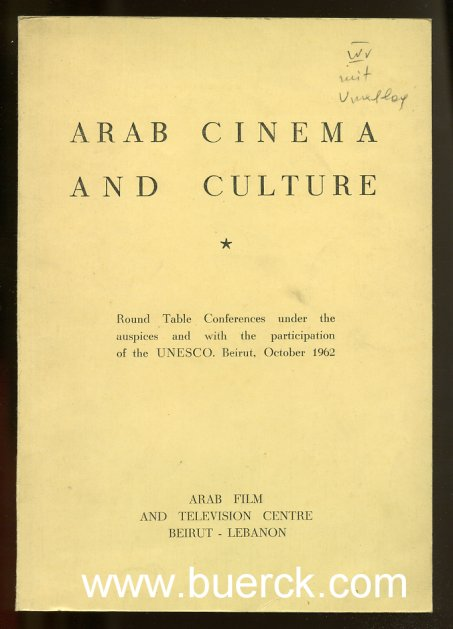- Arab cinema and Arab Culture. Round table conferences under the auspices and with the participation of the UNESCO [Texte  Englisch].