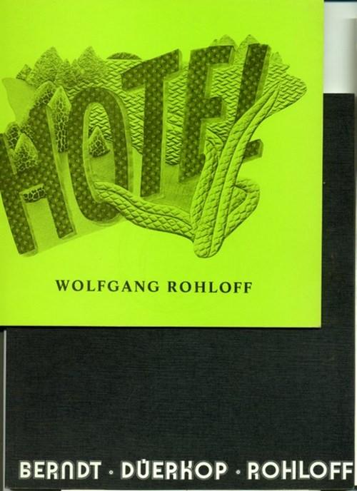 - Wolfgang Rohloff. Stoffmontagen. Katalog zur Ausstellung. Mit teils farbigen Abbildungen. Mit einer Beigabe.