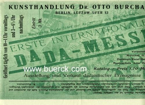 - Kunsthandlung Dr. Otto Burchard. Erste internationale DADA-Messe. Faltblatt zur Rekonstruktion der Messe in der Berlinischen  Galerie.