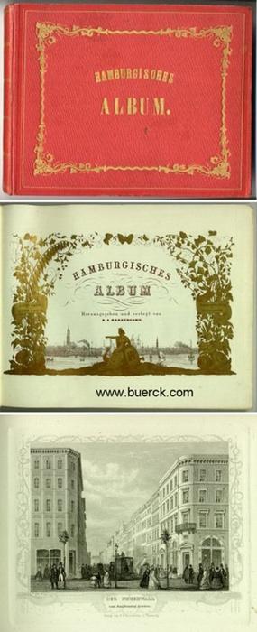 - Hamburgisches Album. Mit lithographiertem Titel, 32 Stahlstich-Ansichten mit Umrandung und einem gefaltetem  lithographischen Panorama