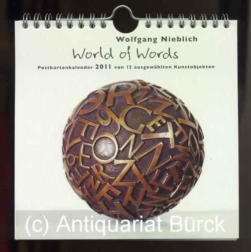NIEBLICH, WOLFGANG: - World of Words. Postkartenkalender 2011 von 12 ausgewählten Kunstobjekten.
