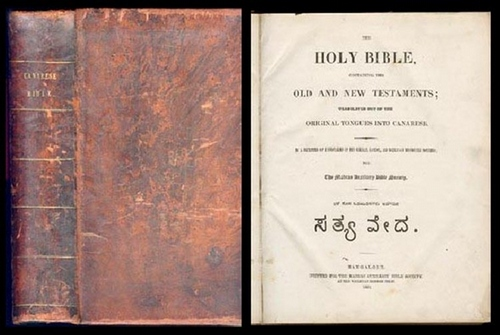 - The Holy Bible, containing the Old and New Testaments. Translated out of the original tongues into Canarese. By a committee of  missionaries of the German, London and Wesleyan Missionary  Societies for the Madras Auxiliary Bible Society. [Text evtl. in Karnatisch gedruckt].