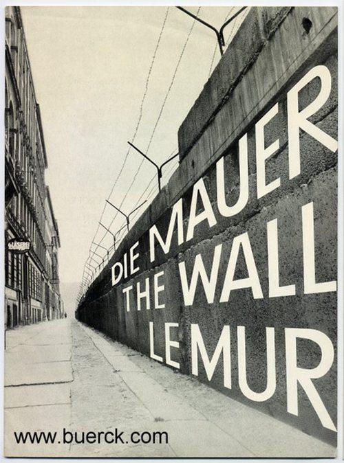 - Die Mauer. The wall. Le mur. Katalog zu den Ausstellungen der