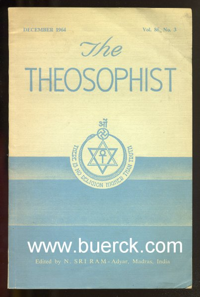 - The Theosophist. Edited by N. Sri Ram. Volume 86, No. 3 [Text Englisch].