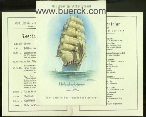- Die Deutsche Arbeitsfront. Urlauberfahrten zur See. N.S.-Gemeinschaft >Kraft durch Freude<. Zwei Karten der 7. Reise  mit der MS. Wilhelm Gustloff.