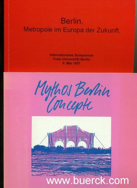 - Berlin. Metropole im Europa der Zukunft. Internationales Symposium Freie Universität Berlin. 6. Mai 1997. Herausgegeben von Werner  Süss und Wolfgang Quast. Dazu eine Beigabe.