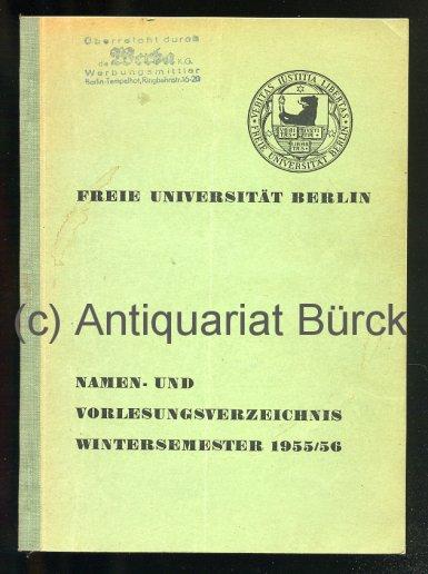 - Freie Universität Berlin. Namen- und Vorlesungsverzeichnis Wintersemester 1955/56.