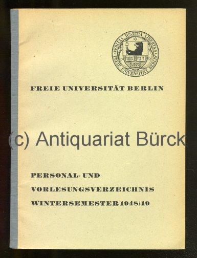- Freie Universität Berlin. Personal- und Vorlesungsverzeichnis Wintersemester 1948/49.
