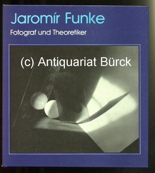 MRAZKOVA, DANIELA UND VLADIMIR REMES: - Jaromir Funke. Fotograf und Theoretiker der modernen tschechoslowakischen Fotografie. Mit zahlreichen Abbildungen. Dazu  eine Beigabe.