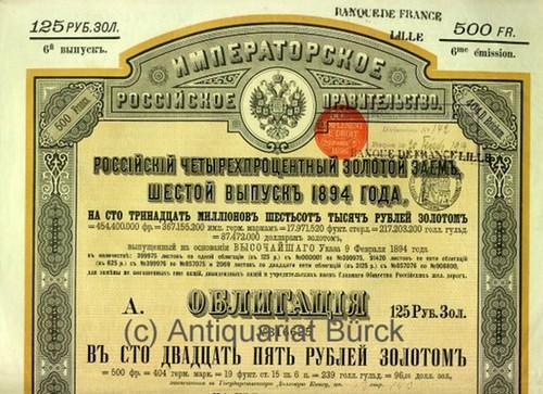 - Kaiserlich Russische Regierung. Russische 4 % Gold-Anleihe. Sechste Emission von 1894. Farbiger Stahlstich.