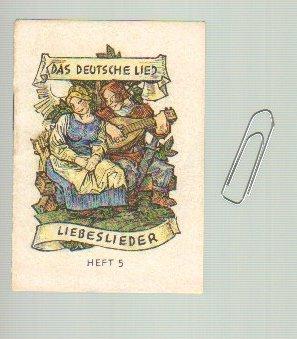 - Das Deutsche Lied. Liebeslieder. Hrsg. vom Winterhilfswerk des Deutschen Volkes 1942/1943. Miniaturbuch.