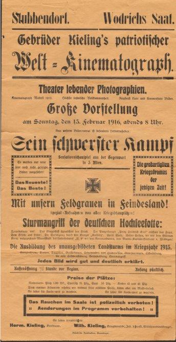 - Gebrüder Kieling's patriotischer Welt-Kinematograph. Theater lebender Photographien. Grosse Vorstellung am Sonntag, den 13. Februar 1916, abends 8 Uhr.