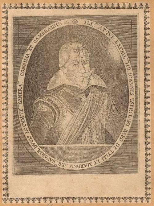 - Tilly, Johann T'Serclaes Graf von Tilly (1559 - 1632). Kupferstich. Format 20,5 x 15,5 cm.