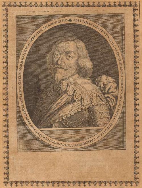 - Gallas (ital. Matthias di Gallasso 1588 - 1647). Kupferstich. Format 20,5 x 15,5 cm.