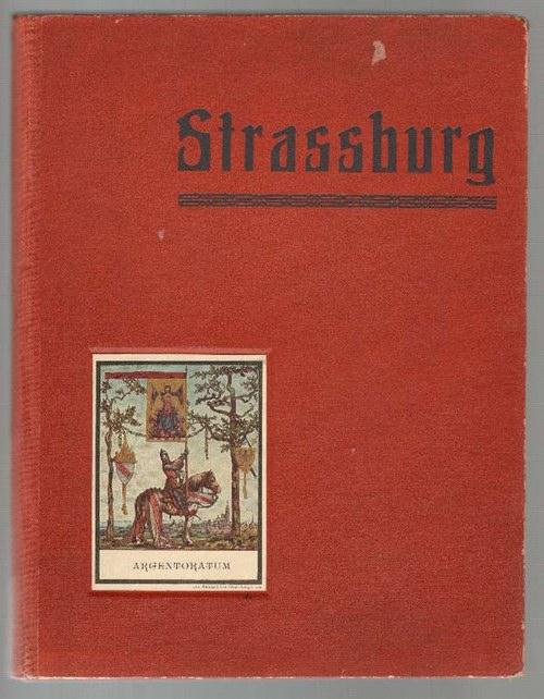 - Album von Strassburg. 50 Tafeln in Lichtdruck nach photographischen Originalaufnahmen. Bildunterschriften auf Deutsch und Französisch.