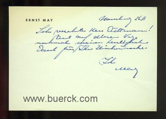 MAY, ERNST: - Eigenhändige, sechszeilige Briefkarte an den Architekten Werner Düttmann, datiert 26.11. (?, ohne Jahr, vermutlich 1960er Jahre).