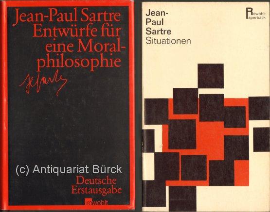 SARTRE, JEAN-PAUL: - Entwürfe für eine Moralphilosophie. Deutsch von Hans Schöneberg und Vincent von Wroblewsky. Dazu eine Beigabe.