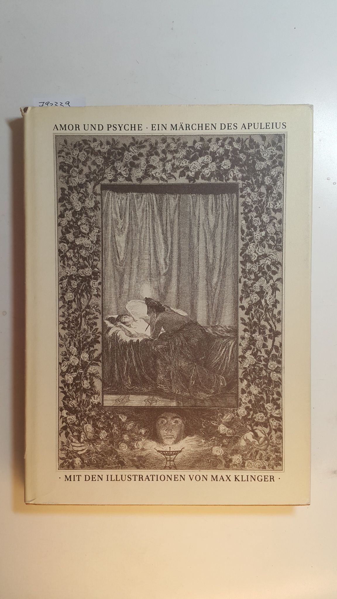 Amor und Psyche : ein Märchen des Apuleius - Apuleius, Madaurensis  Klinger, Max [Ill.]  Jachmann, Reinhold Bernhard [Übers.]