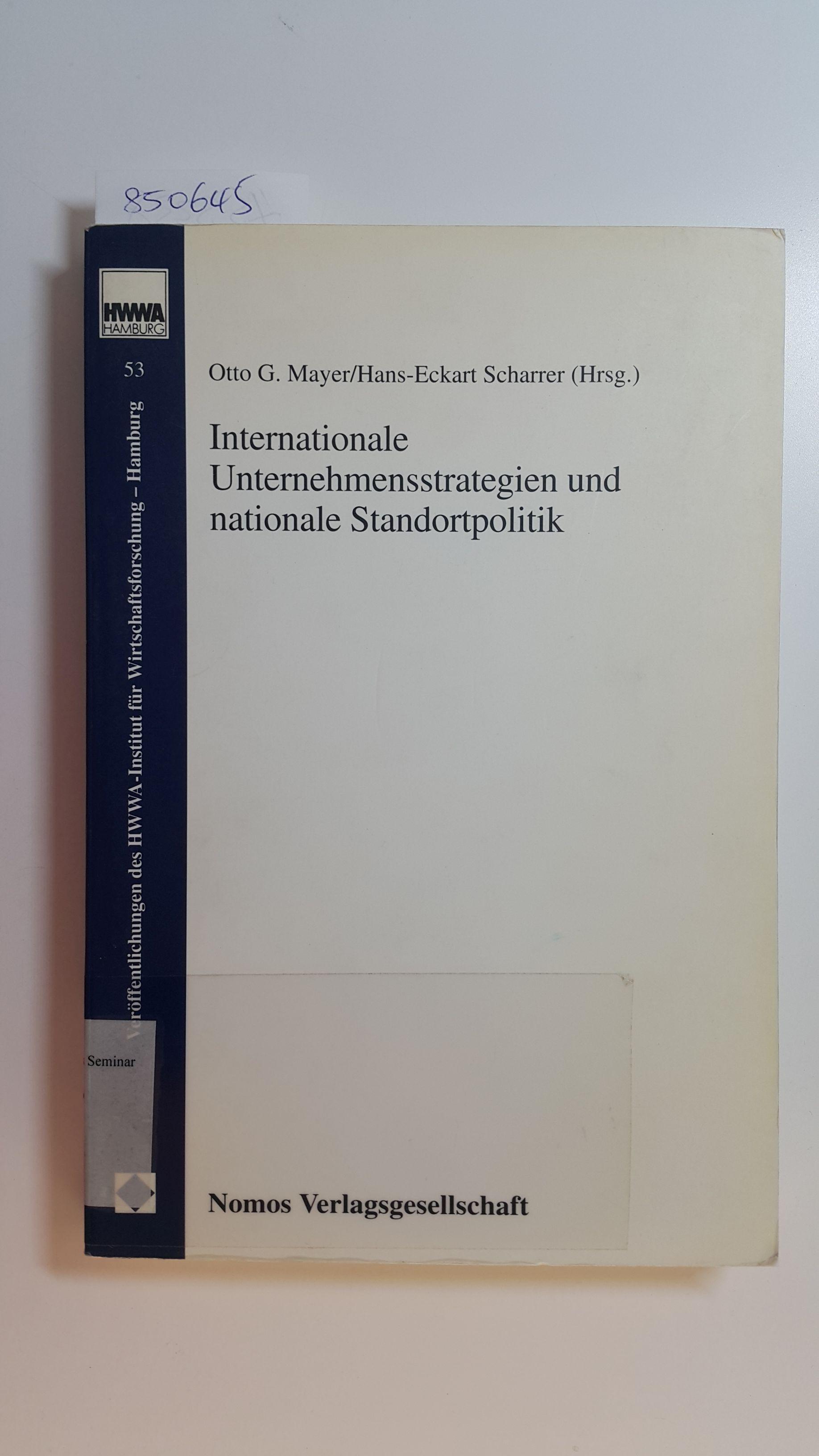 Internationale Unternehmensstrategien und nationale Standortpolitik - Mayer, Otto G. [Hrsg.]  Audretsch, David B.
