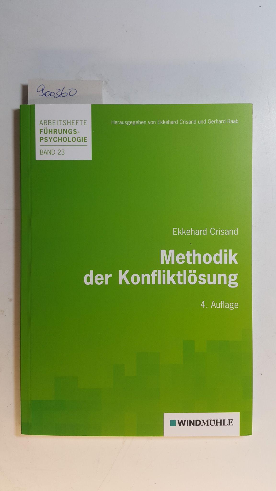 Methodik der Konfliktlösung - Crisand, Ekkehard