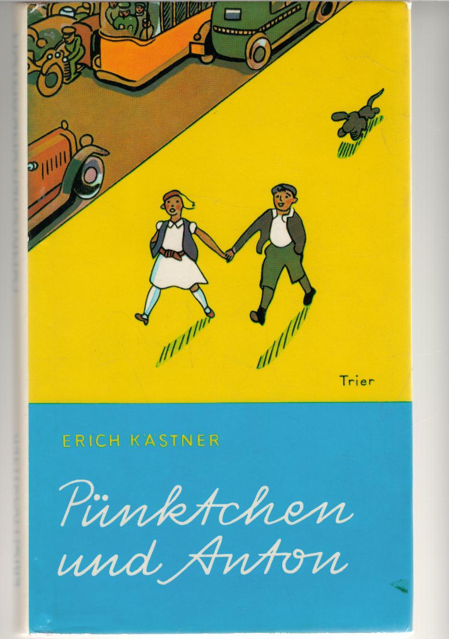 Pünktchen und Anton eine Kinderfreundschaft hält auch bei Problemen stand einen Kriminalgeschichte für Kinder von Erich Kästner mit Illustrationen von Walter trier - Kästner, Erich