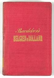 http://shop.berlinbook.com/reisefuehrer-baedeker-deutsche-ausgaben/baedeker-karl-belgien-und-holland::12525.html
