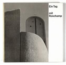 http://shop.berlinbook.com/architektur-architektur-ohne-berlin/ein-tag-mit-ronchamp::12480.html