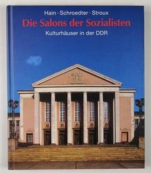 http://shop.berlinbook.com/architektur-architektur-und-staedtebau-berlin/hain-simone-u-stephan-stroux-die-salons-der-sozialisten::11976.html